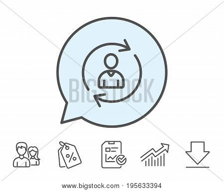 Human Resources line icon. User Profile sign. Person silhouette symbol. Refresh or Update sign. Report, Sale Coupons and Chart line signs. Download, Group icons. Editable stroke. Vector