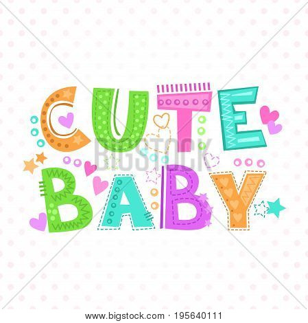 Cute baby print. Funny childish vector illustration for kids t-shirt design.