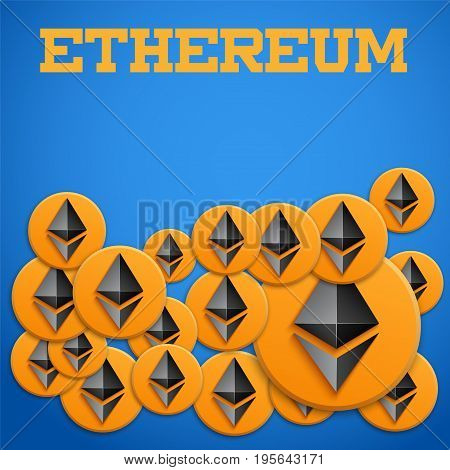 Ethereum coin symbols on blue background with space for text. Concept of ICO Blockchain and cryptocurrency. Business Vector Illustration.