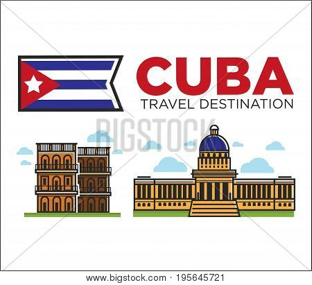 Cuba travel destination landmarks and famous architecture or tourist attractions and sightseeing. Vector icons of Cuban flag, Havana Capitol building and museum or cathedral