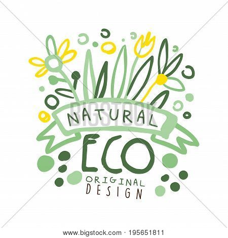 Natural Eco label original design, logo graphic template. Healthy lifestyle, handmade products, organic food menu hand drawn vector Illustration with floral elements