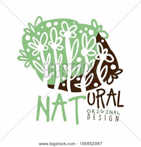 Natural label original design, logo graphic template. Healthy lifestyle, handmade products, organic food menu hand drawn vector Illustration with floral elements