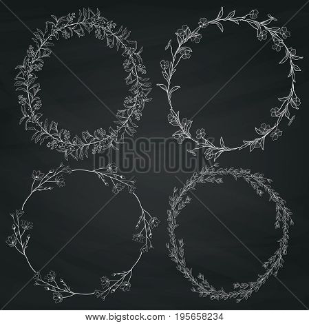 Set of 4 Chalk Drawing Doodle Hand Drawn Decorative Outlined Wreaths with Branches, Herbs, Plants, Leaves and Flowers, Florals on Chalkboard Texture. Vector Illustration. Frames, Circles