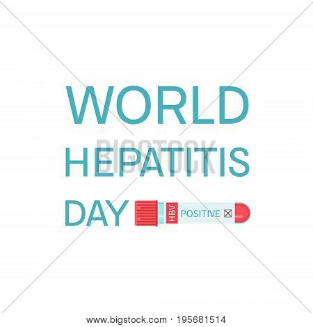 World Hepatitis Day awareness poster with laboratory tube on white background. Medical solidarity symbol. Vector illustration.