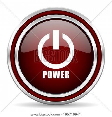 Power red glossy icon. Chrome border round web button. Silver metallic pushbutton.