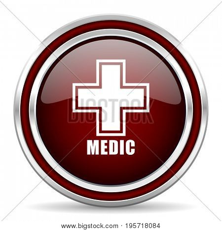 Medic red glossy icon. Chrome border round web button. Silver metallic pushbutton.