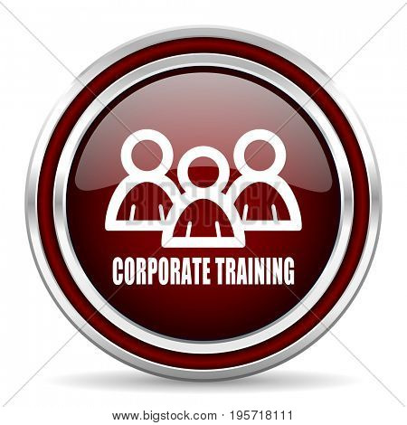Corporate training red glossy icon. Chrome border round web button. Silver metallic pushbutton.