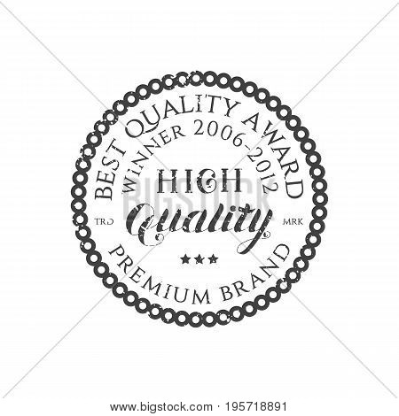 High Quality Retro Grey Typography Round Emblem Logo Isolated on White Background. Vintage Badge with Hand Drawn Lettering. Vector Illustration for Web Graphic Design, Print, Logotype, Brand, Symbol.