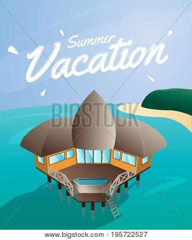Vector summer vacation card. Bungalow house on the beach, landscape background. Summer moment rest island print. Resort exotic island advertising