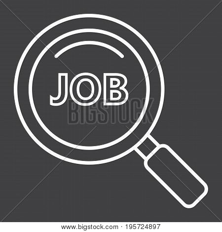 Search job line icon, business and magnifying, vector graphics, a linear pattern on a black background, eps 10.