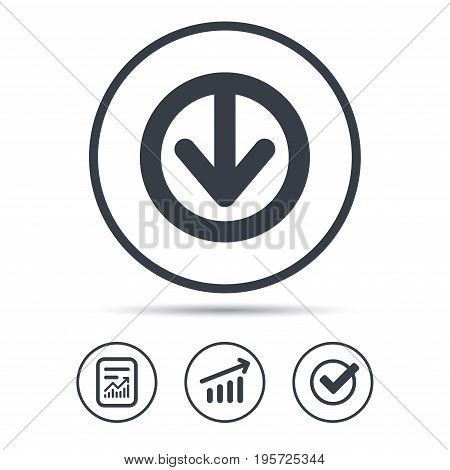 Download icon. Load internet data symbol. Report document, Graph chart and Check signs. Circle web buttons. Vector