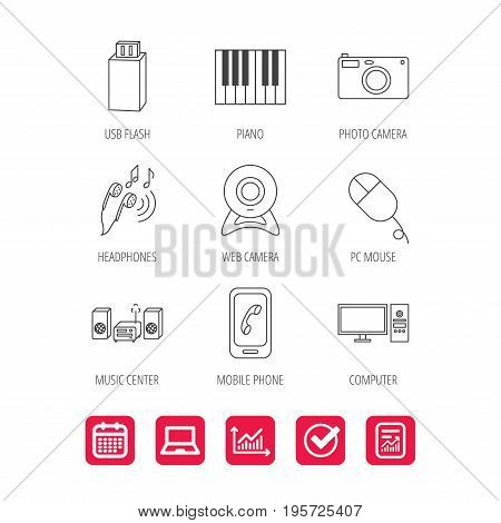 Smartphone, web camera and USB flash icons. Headphones, piano and photo camera linear signs. Computer, music center icons. Report document, Graph chart and Calendar signs. Laptop and Check web icons