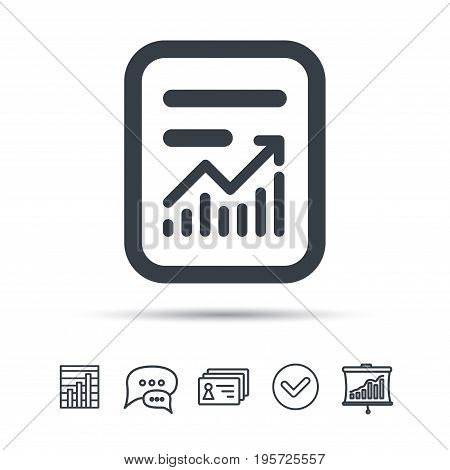 Report file icon. Document page with statistics symbol. Chat speech bubble, chart and presentation signs. Contacts and tick web icons. Vector