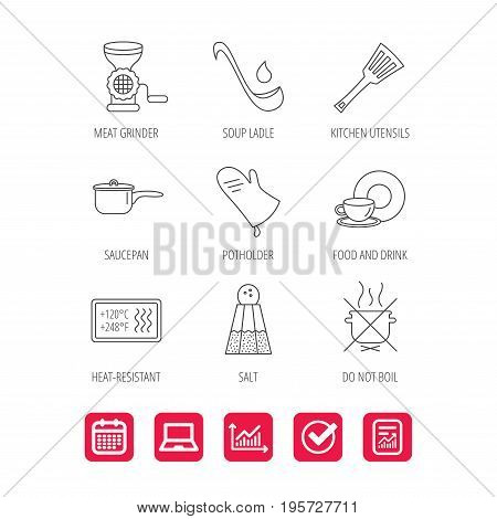 Soup ladle, potholder and kitchen utensils icons. Salt, not boil and saucepan linear signs. Meat grinder, water drop and coffee cup icons. Report document, Graph chart and Calendar signs. Vector