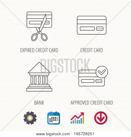 Bank credit card, approved card icons. Expired credit card linear sign. Calendar, Graph chart and Cogwheel signs. Download colored web icon. Vector