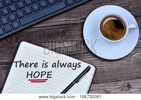 Text There is always hope on notebook page