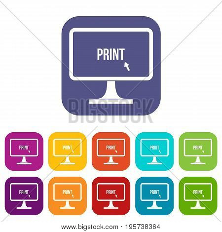 Print word on a computer monitor icons set vector illustration in flat style In colors red, blue, green and other