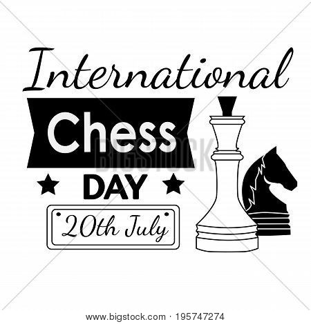 International Chess Day - greeting card with chess pieces and black and white text. Vector illustration of chess diagram.