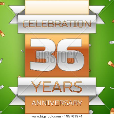Realistic Thirty six Years Anniversary Celebration Design. Silver and golden ribbon, confetti on green background. Colorful Vector template elements for your birthday party. Anniversary ribbon