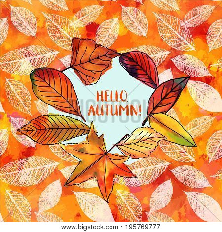Hello, Autumn vector design with vibrant fall leaves, yellow and orange, and white leaf silhouettes, on a hand painted watercolor texture. An artistic template for a card, flier, or invitation