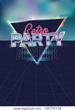 Retro party poster template.Vector illustration in the style of the eighties.