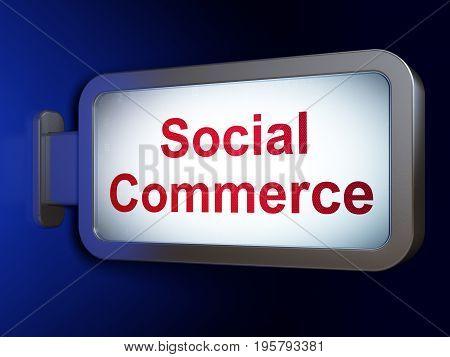 Marketing concept: Social Commerce on advertising billboard background, 3D rendering