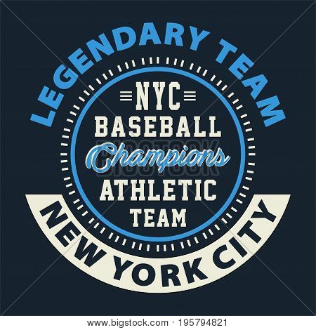 graphic design LEGENDARY TEAM NYC BASEBALL for shirt and print