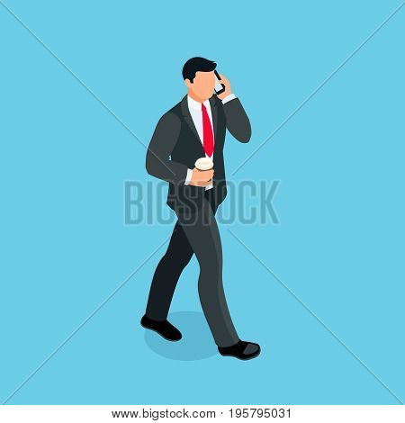 Isometric businessman isolated on blue background. 3d businessman goes with a cup of coffee in his hand and speaks on the phone. Vector illustration.