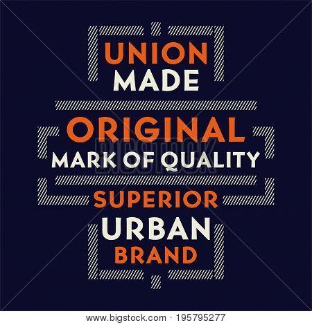 graphic design UNION MADE ORIGINAL for shirt and print