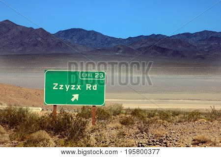 Zzyzx is the last word in the dictionary and is a road in the california desert.