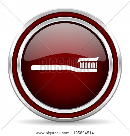 Toothbrush red glossy icon. Chrome border round web button. Silver metallic pushbutton.