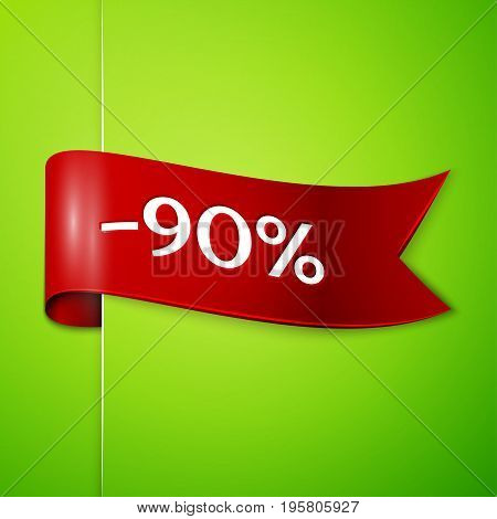 Realistic Red ribbon with text ninety percent for discount on green background. Colorful realistic sticker, banner for sale, shopping, market, business theme. Vector template for your design