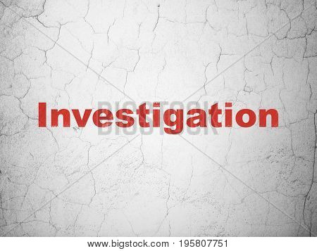 Science concept: Red Investigation on textured concrete wall background