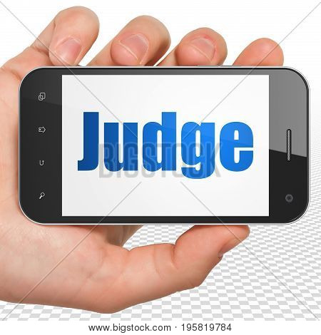 Law concept: Hand Holding Smartphone with blue text Judge on display, 3D rendering