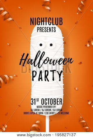 Halloween party poster with cream cake mummy. Top view on composition with confetti and serpentine on orange background. Vector illustration. Invitation to nightclub.