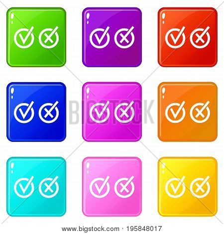 Signs of choice of tick and cross in circles icons of 9 color set isolated vector illustration