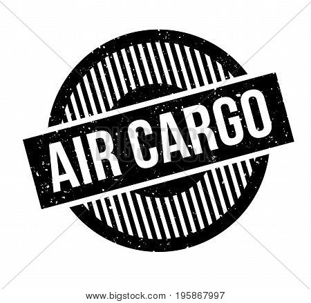 Air Cargo rubber stamp. Grunge design with dust scratches. Effects can be easily removed for a clean, crisp look. Color is easily changed.