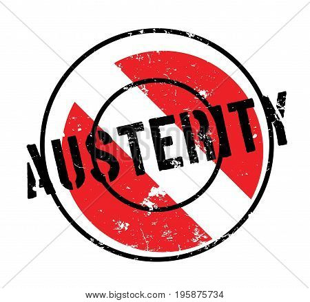 Austerity rubber stamp. Grunge design with dust scratches. Effects can be easily removed for a clean, crisp look. Color is easily changed.