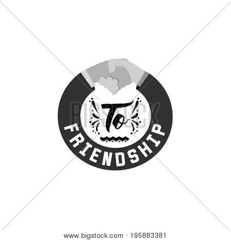 To friendship. Typography, handmade lettering for your design,