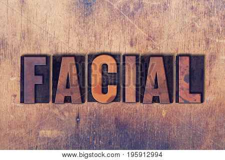 Facial Theme Letterpress Word On Wood Background