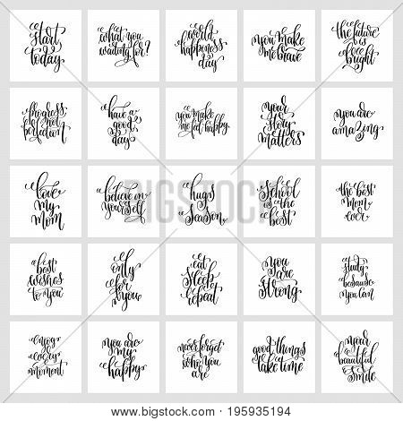 set of 25 hand lettering posters, motivational and inspirational positive quotes design, calligraphy vector illustration collection