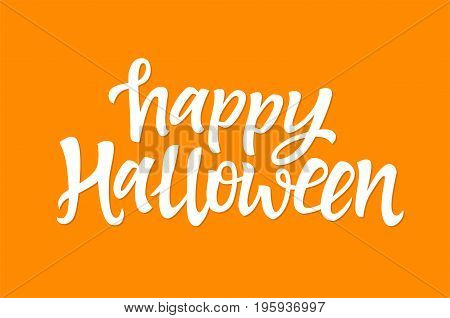 Happy Halloween - vector hand drawn brush pen lettering design image. Orange background. High quality calligraphy for your banners, flyers, cards. Celebrate the holiday of All Saints Eve.