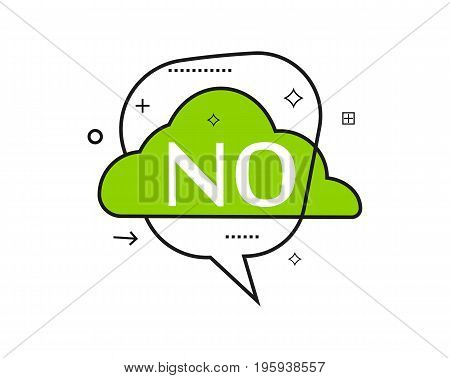 Outline speech bubble with No phrase. Most commonly used replica label isolated on white background vector illustration.
