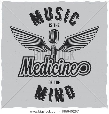 Original music poster with words medicine of the mind to design for t-shirts vector illustration