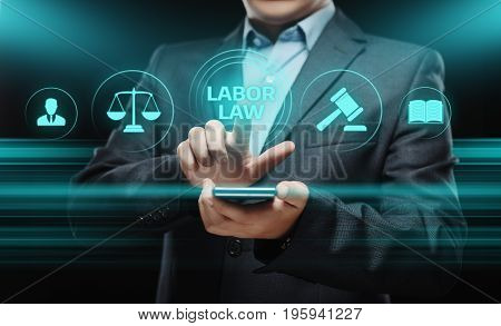 Businessman press button. Labor Law Lawyer Legal Business Internet Technology Concept