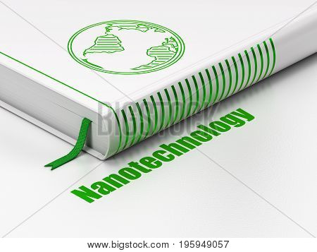 Science concept: closed book with Green Globe icon and text Nanotechnology on floor, white background, 3D rendering