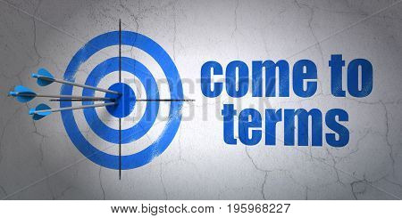 Success law concept: arrows hitting the center of target, Blue Come To Terms on wall background, 3D rendering