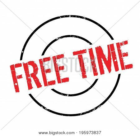 Free Time rubber stamp. Grunge design with dust scratches. Effects can be easily removed for a clean, crisp look. Color is easily changed.