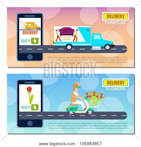 Flower and furniture delivery service flyers. Express delivery poster with courier man on scooter. Furniture transportation company banner with truck. Online order on mobile app vector illustration