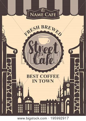 Vector banner for street cafe with inscription a cup of coffee or tea on the background of houses in the old town